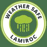 Lamiroc Weather Safe